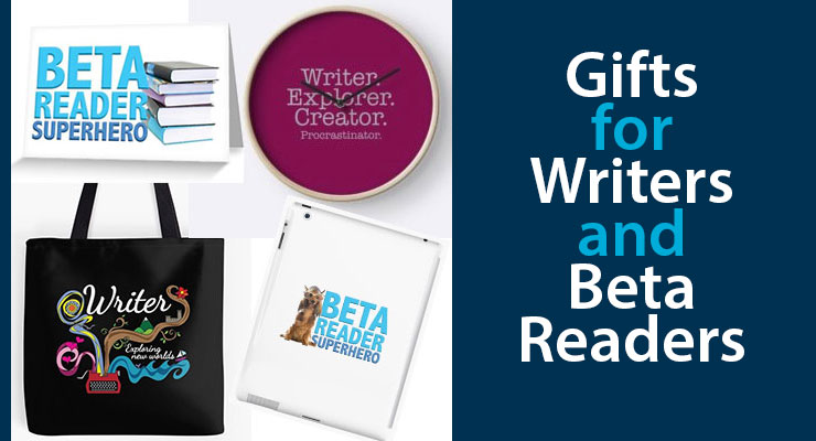 Gifts for Writers and Beta Readers