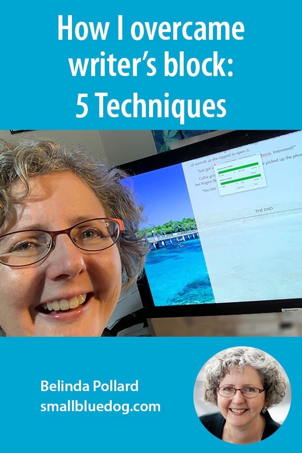 How I overcame writers block: 5 Techniques. Belinda Pollard smiles in front of computer with The End on screen.